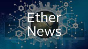 ether crypto news